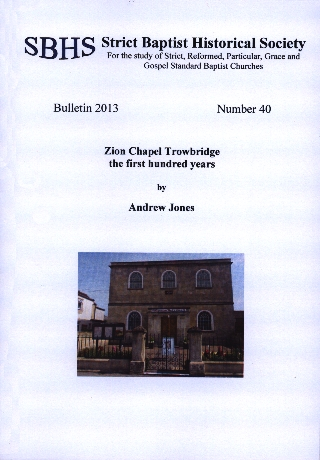 Zion Chapel Trowbridge the first hundred years