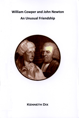 William Cowper and John Newton - an unusual friendship